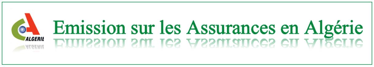 Emission sur les assurances Algérie